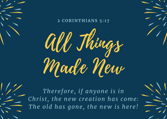 All Things Made New: New Wineskins